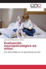 Evaluacion Neuropsicologica En Ninos