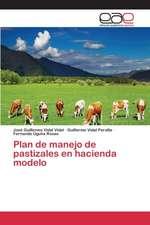 Plan de Manejo de Pastizales En Hacienda Modelo
