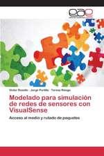 Modelado Para Simulacion de Redes de Sensores Con Visualsense