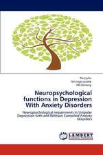 Neuropsychological functions in Depression With Anxiety Disorders