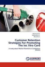 Customer Retention Strategies For Promoting The Ioc Xtra Card