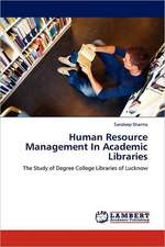 Human Resource Management In Academic Libraries