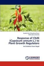 Response of Chilli (Capsicum annum L.) to Plant Growth Regulators
