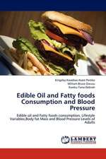Edible Oil and Fatty foods Consumption and Blood Pressure