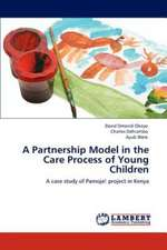 A Partnership Model in the Care Process of Young Children
