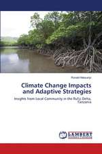 Climate Change Impacts and Adaptive Strategies