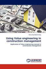 Using Value engineering in construction management