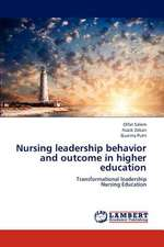 Nursing leadership behavior and outcome in higher education