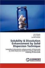 Solubility & Dissolution Enhancement by Solid Dispersion Technique