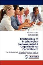 Relationship of Psychological Empowerment & Organizational Commitment