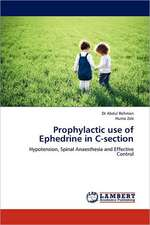 Prophylactic use of Ephedrine in C-section
