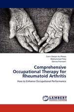 Comprehensive Occupational Therapy for Rheumatoid Arthritis