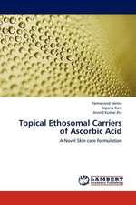 Topical Ethosomal Carriers of Ascorbic Acid