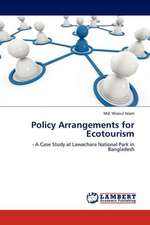 Policy Arrangements for Ecotourism