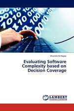Evaluating Software Complexity based on Decision Coverage