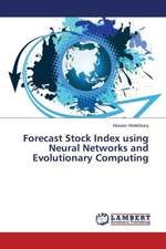 Forecast Stock Index using Neural Networks and Evolutionary Computing