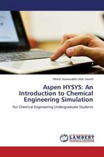 Aspen HYSYS: An Introduction to Chemical Engineering Simulation