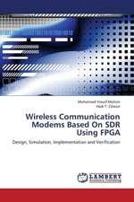 Wireless Communication Modems Based On SDR Using FPGA