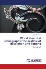 World theatrical scenography: the aestetic of decoration and lighting