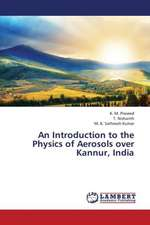 An Introduction to the Physics of Aerosols over Kannur, India