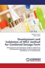 Development and Validation of HPLC method for Combined Dosage Form