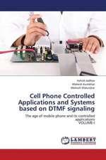 Cell Phone Controlled Applications and Systems based on DTMF signaling