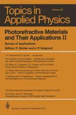 Photorefractive Materials and Their Applications II: Survey of Applications