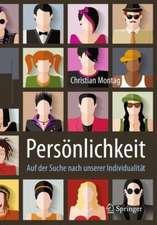 Persönlichkeit – Auf der Suche nach unserer Individualität