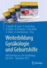 Weiterbildung Gynäkologie und Geburtshilfe: CME-Beiträge aus: Der Gynäkologe Juli 2014 - Dezember 2015