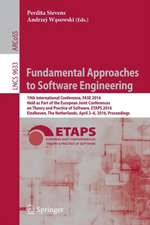 Fundamental Approaches to Software Engineering: 19th International Conference, FASE 2016, Held as Part of the European Joint Conferences on Theory and Practice of Software, ETAPS 2016, Eindhoven, The Netherlands, April 2-8, 2016, Proceedings