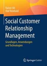 Social Customer Relationship Management : Grundlagen, Anwendungen und Technologien
