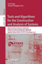 Tools and Algorithms for the Construction and Analysis of Systems: 23rd International Conference, TACAS 2017, Held as Part of the European Joint Conferences on Theory and Practice of Software, ETAPS 2017, Uppsala, Sweden, April 22-29, 2017, Proceedings, Part II