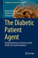 The Diabetic Patient Agent: Modeling Disease in Humans and the Healthcare System Response