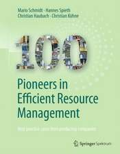 100 Pioneers in Efficient Resource Management: Best practice cases from producing companies