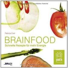 Brainfood - Schnelle Rezepte für mehr Energie