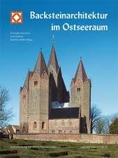 Backsteinarchitektur im Ostseeraum