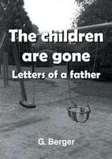 The Children Are Gone:  Korper