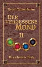 Der Vergessene Mond Bd II:  Hamburg - Schanghai - Hamburg