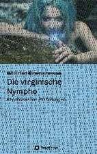 Die Virginische Nymphe:  Hamburg - Schanghai - Hamburg