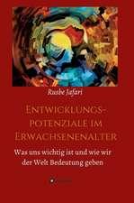 Entwicklungspotenziale Im Erwachsenenalter:  Siebenjahriger Krieg Und Folgezeit Bis 1778