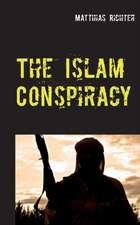 The Islam Conspiracy