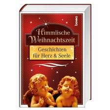 Himmlische Weihnachtszeit
