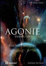 Agonie - Vierter Teil