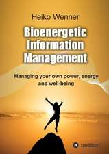 Bioenergetic  Information  Management