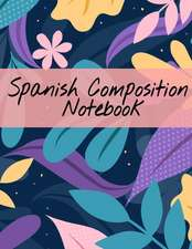 Spanish Composition Notebook