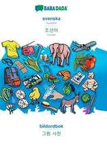 BABADADA, svenska - Korean (in Hangul script), bildordbok - visual dictionary (in Hangul script)