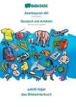 BABADADA, Az¿rbaycan dili - Deutsch mit Artikeln, s¿killi lüg¿t - das Bildwörterbuch