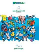 BABADADA, Urdu (in arabic script) - Az¿rbaycan dili, visual dictionary (in arabic script) - s¿killi lüg¿t