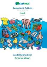 BABADADA, Deutsch mit Artikeln - Kurdî, das Bildwörterbuch - ferhenga dîtbarî