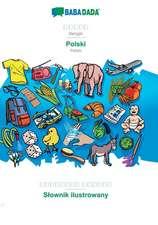 BABADADA, Bengali (in bengali script) - Polski, visual dictionary (in bengali script) - Slownik ilustrowany